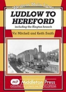 Ludlow To Hereford, Including Kington Branch, Western Main Line - The Vale of Rheidol Railway