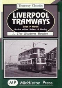 Liverpool tramways eastern routes pier head Knotty ash