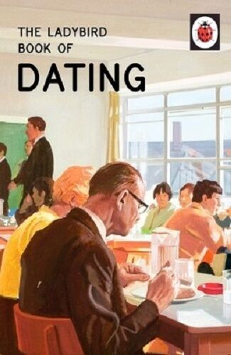 Ladybird book of dating - adult humour