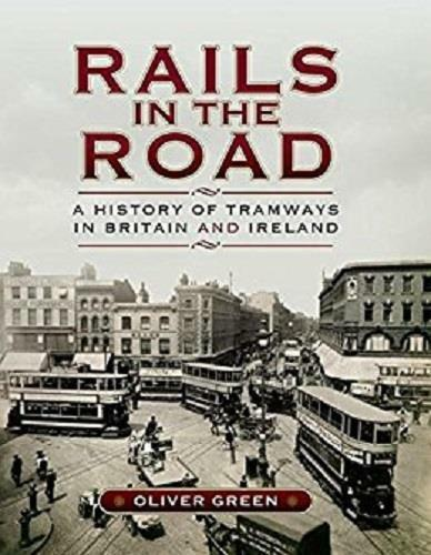 Rails In The Road Trams UK Ireland Blackpool Manchester Dublin Croydon - The Vale of Rheidol Railway