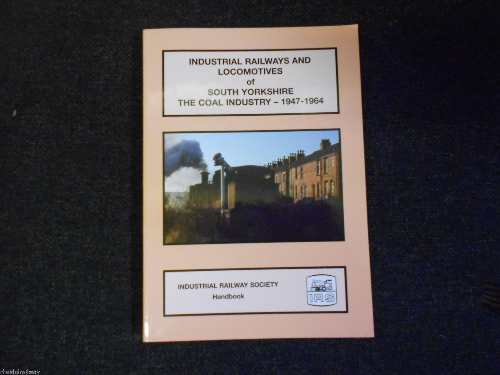 Industrial Railways & Locomotives Of South Yorkshire, Coal Industry,1947-1964