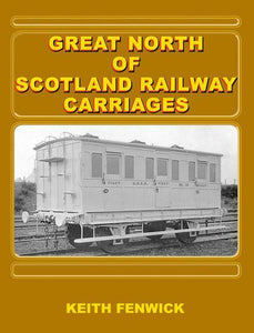 Great North Of Scotland Railway Carriages GNSR GNoSR