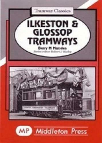 Ilkeston and Glossop Tramways