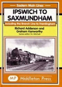 Ipswich To Saxmundham Including Framlingham , Eastern Main Lines