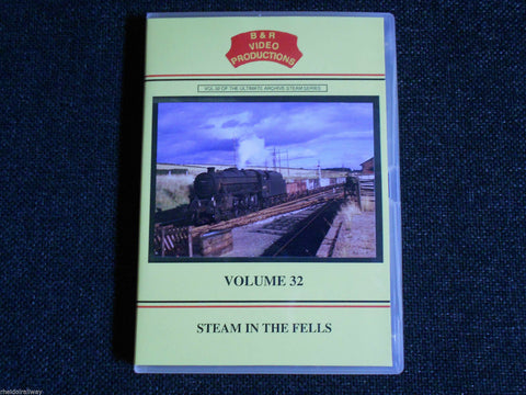 Lickey, Hatton, Steam in the Fells, B & R Volume 32 DVD