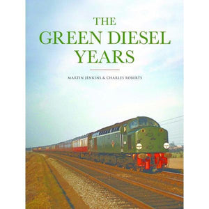 Green Diesel Years BR 1950s and 1960s album