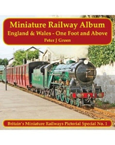 MINIATURE RAILWAY ALBUM - ENGLAND AND WALES - ONE FOOT AND ABOVE