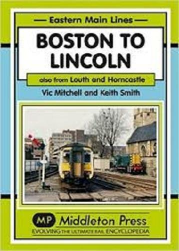 Boston To Lincoln - The Vale of Rheidol Railway