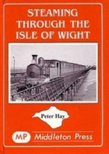 Steaming through the Isle of Wight,Ryde Pier Head,Cowes,Bembridge,Alverstone