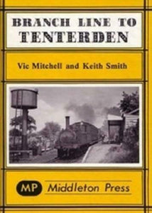 Branch Line To Tenterden, Robertsbridge, Wittersham Road, Headcorn Junction, - The Vale of Rheidol Railway