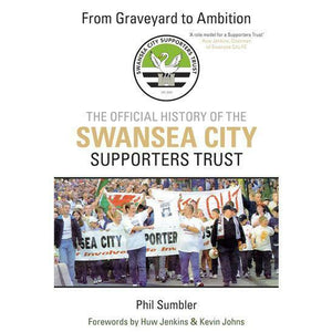 Swansea City supporters trust from graveyard to ambition