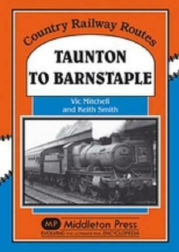 Taunton To Barnstaple, Venn Cross, South MoltonCountry, Railway Routes