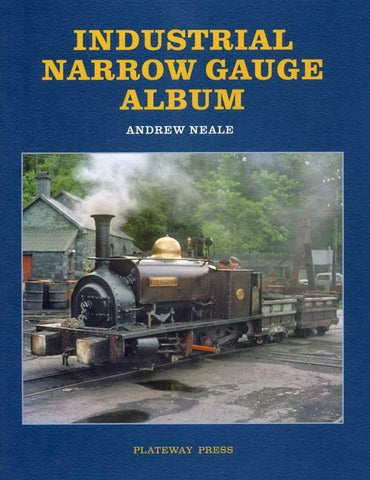 INDUSTRIAL NARROW GAUGE ALBUM (HARDBACK) - The Vale of Rheidol Railway