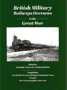 BRITISH MILITARY RAILWAYS OVERSEAS IN THE GREAT WAR - The Vale of Rheidol Railway