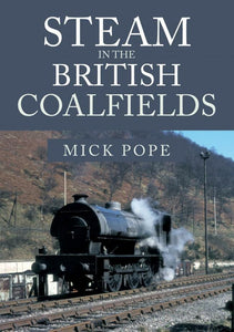 STEAM IN THE BRITISH COALFIELDS NCB - The Vale of Rheidol Railway