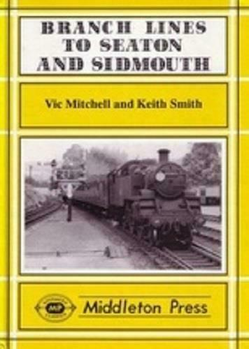 Branch Lines To Seaton & Sidmouth, Sidmouth Junction, Ottery St.Mary - The Vale of Rheidol Railway