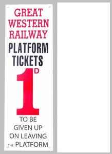 GWR platform ticket enamel effect metal sign replica