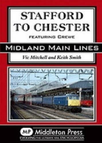Stafford To Chester, Crewe,Beeston, Tattenhall Road, Midland Main Lines - The Vale of Rheidol Railway