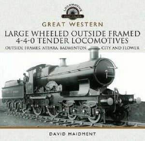 Great Western Large Wheeled Outside Framed 4-4-0 Tender Locomotives Atbara city