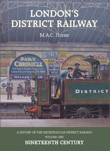 District railway london underground history vol 1 19th century