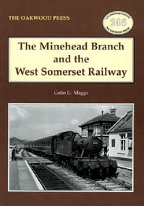 Minehead Branch and the West Somerset Railway GWR - The Vale of Rheidol Railway