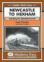 Newcastle To Hexham Including The Allendale Branch, Eastern Main Lines