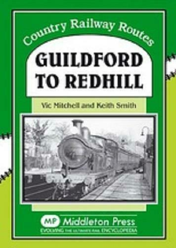Guildford To Redhill, Country Railway Routes