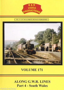 Cardiff, Brecon, Treherbert, Along G.W.R Lines, Part 4, South Wales B&R 171 DVD