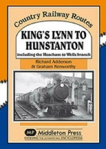 King's Lynn to Hunstanton, Country Railway Routes
