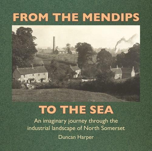 Somerset From The Mendips To The Sea coal Radstock - The Vale of Rheidol Railway