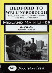 Bedford to Wellingborough including Hitchin, Northampton and Higham Ferrers - The Vale of Rheidol Railway