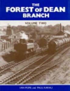 Forest of Dean Branch vol 2 - The Vale of Rheidol Railway