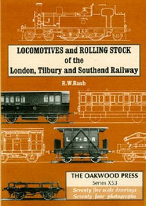 Locomotives and Rolling Stock of the London, Tilbury and Southend Railway - The Vale of Rheidol Railway