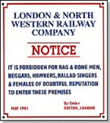 LNWR  replica sign railway IT IS FORBIDDEN  humour NRM DPS - The Vale of Rheidol Railway