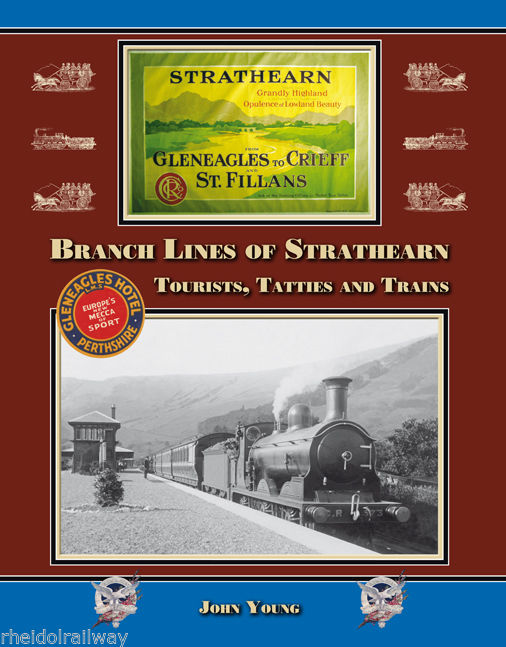 Gleneagles,Branch Lines of Strathearn John Young Crieff Junction