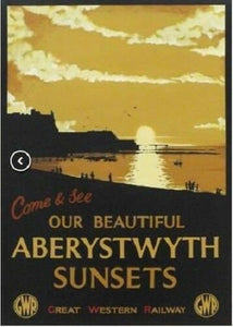 Aberystwyth Retro style railway poster GWR style sunsets humour