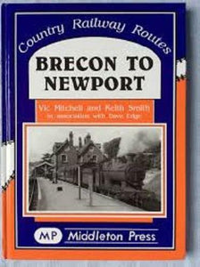 Brecon To Newport, Country Railway Routes - The Vale of Rheidol Railway