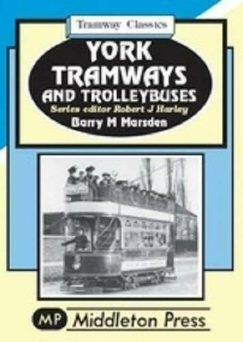 York Tramway Classics  & Trolleybuses
