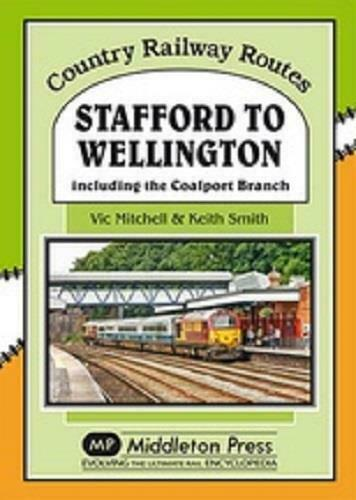 Stafford To Wellington, Donnington, Oakengates, Country Railway Routes