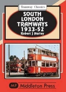 South London Tramways Classics 1933-52,Balham, Tooting Broadway
