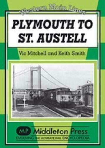 Plymouth to St. Austell, Saltash, Bodmin Parkway, Western Main Lines - The Vale of Rheidol Railway
