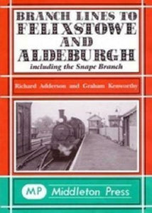 Felixstowe, Alderburgh, Snape Branch Branch Lines - The Vale of Rheidol Railway