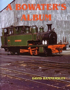 A Bowater's Album Kent industrial - The Vale of Rheidol Railway