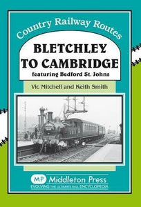 Bletchley to Cambridge featuring Bedford St.Johns Brickhill Sandy Lidlington - The Vale of Rheidol Railway