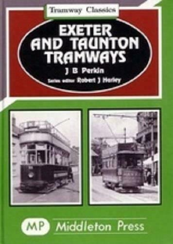 Exeter And Taunton Tramway Classics
