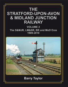 Stratford-upon-Avon & Midland Junction Railway Vol Two fenny compton kineton