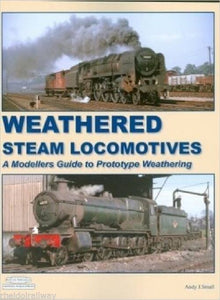 Weathered Steam Locomotives, Modellers Guide By Andy J Small - The Vale of Rheidol Railway