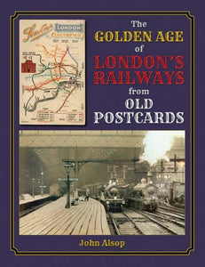 Golden Age of London's Railways from Old Postcards