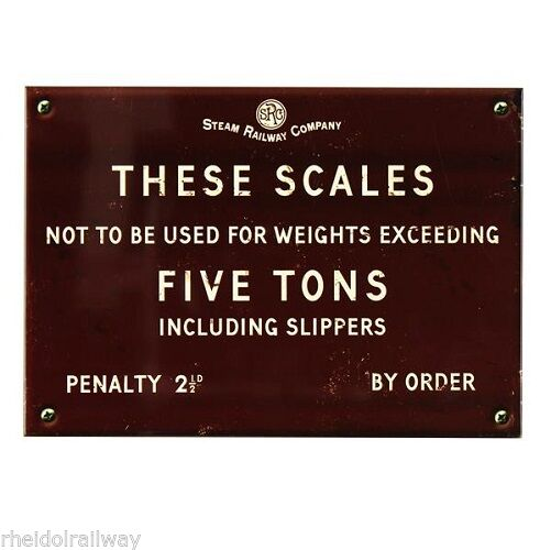 Novelty Railway Style Sign. Scales weight not exceeding, Harvey Makin