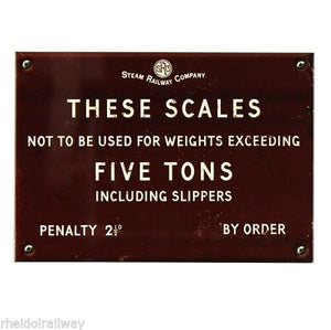 Novelty Railway Style Sign. Scales weight not exceeding, Harvey Makin - The Vale of Rheidol Railway
